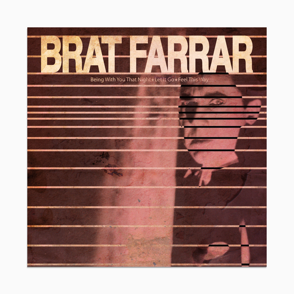 """Brat Farrar - Being With You That Night 7"""""""