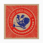 Legendary Shack Shakers - Cockadoodledon't LP