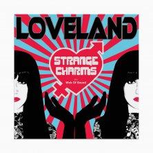 Lana Loveland - Strange Charms