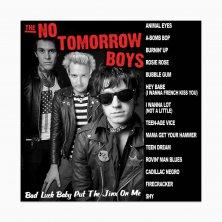 The No Tomorrow Boys – Bad Luck Baby… LP