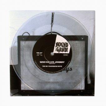 """The No Tomorrow Boys – Who Killed Johnny? 7"""" - Ltd. Edition"""