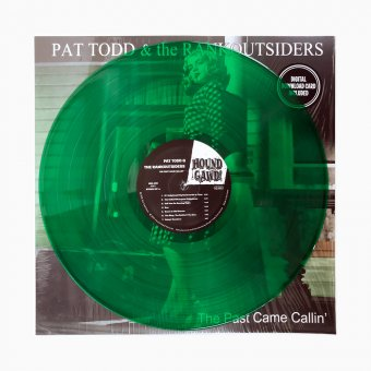 Pat Todd & The Rankoutsiders - The Past Came Callin' ltd. edition