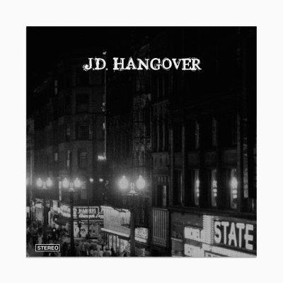J.D. Hangover - The J.D. Hangover EP