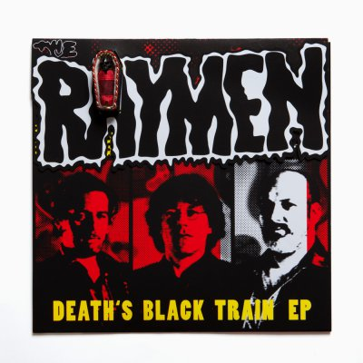 The Raymen – Death's Black Train EP – Toedlein Edition